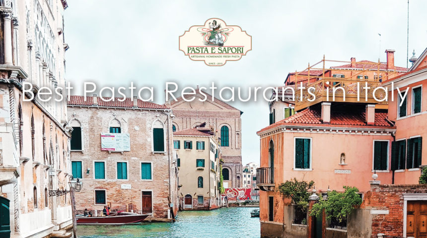 Best Pasta Restaurants Italy